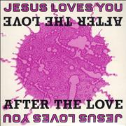 Click here for more info about 'Jesus Loves You - After The Love'