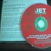 Click here for more info about 'Jet - Are You Gonna Be My Girl / Back Door Santa'