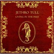 Click here for more info about 'Jethro Tull - Living In The Past - Blue Label'