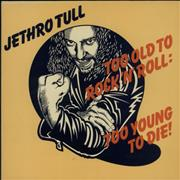 Jethro Tull Too Old To Rock 'n' Roll - 1st UK vinyl LP