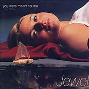 Click here for more info about 'Jewel - You Were Meant For Me'