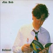 Click here for more info about 'Jim Bob - School'