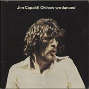 Click here for more info about 'Jim Capaldi - Oh How We Danced - sunrise'