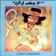 Click here for more info about 'If 6 Was 9 - A Tribute To Jimi Hendrix'