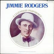 Jimmie Rodgers (Country) A Legendary Performer USA vinyl LP