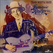 Jimmie Rodgers (Country) Train Whistle Blues UK vinyl LP
