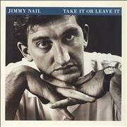 Click here for more info about 'Jimmy Nail - Take It Or Leave It - Stickered'
