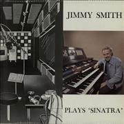 Jimmy Smith (Organ) Jimmy Smith Plays 'Sinatra' UK vinyl LP