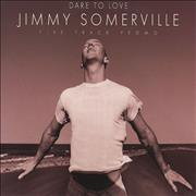 Click here for more info about 'Jimmy Somerville - Dare To Love'