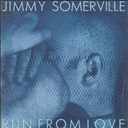 Click here for more info about 'Jimmy Somerville - Run From Love'