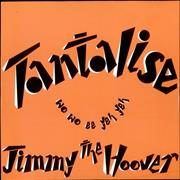 Click here for more info about 'Jimmy The Hoover - Tantalise (Wo Wo Ee Yeh Yeh)'