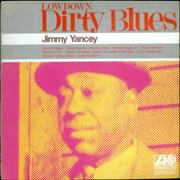Click here for more info about 'Jimmy Yancey - Low Down Dirty Blues'