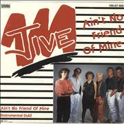Click here for more info about 'Jive - Ain't No Friend Of Mine'