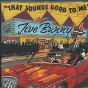 Click here for more info about 'Jive Bunny - That Sounds Good To Me'