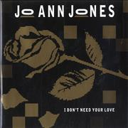 Click here for more info about 'Jo Ann Jones - I Don't Need Your Love'