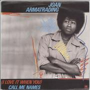 Click here for more info about 'Joan Armatrading - (I Love It When You) Call Me Names - P/S'
