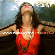 Click here for more info about 'Joan As Police Woman - The Deep Field '