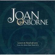 Click here for more info about 'Joan Osborne - Love's In Need Of Love'