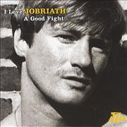 Click here for more info about 'Jobriath - I Love A Good Fight'