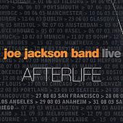 Click here for more info about 'Joe Jackson - Afterlife - Live'