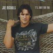 Click here for more info about 'Joe Nichols - I'll Wait For You'
