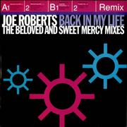 Click here for more info about 'Joe Roberts - Back In My Life - Remixes'