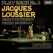 Click here for more info about 'Jacques Loussier - Play Bach No. 3'
