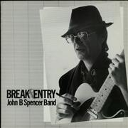 Click here for more info about 'John B Spencer - Break & Entry'
