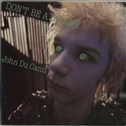 Click here for more info about 'John Du Cann - Don't Be A Dummy'