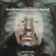 Click here for more info about 'John Entwistle - Smash Your Head Against The Wall - VG'