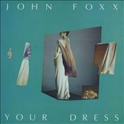 Click here for more info about 'John Foxx - Your Dress'