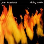 Click here for more info about 'John Frusciante - Going Inside'