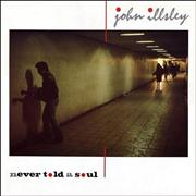 Click here for more info about 'John Illsley - Never Told A Soul'