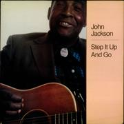 Click here for more info about 'John Jackson - Step It Up And Go'