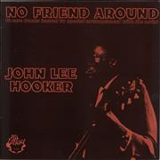 Click here for more info about 'John Lee Hooker - No Friend Around'
