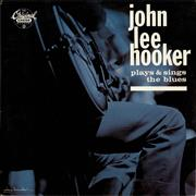 Click here for more info about 'John Lee Hooker - Plays & Sings The Blues'