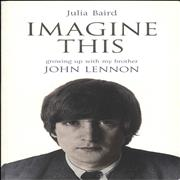 Click here for more info about 'John Lennon - Imagine This: Growing Up with My Brother John Lennon'