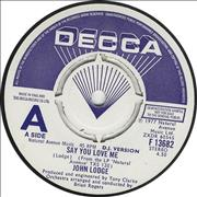 Click here for more info about 'John Lodge - Say You Love Me'
