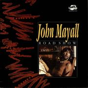 Click here for more info about 'John Mayall - Road Show'