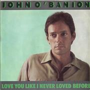 Click here for more info about 'John O'Banion - Love You Like I Never Loved Before'