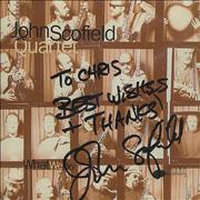 Click here for more info about 'John Scofield - What We Do - Autographed'