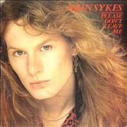 Click here for more info about 'John Sykes - Please Don't Leave Me'
