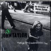 Click here for more info about 'John Taylor - Feelings Are Good And Other Lies'