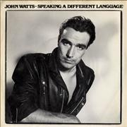 Click here for more info about 'John Watts - Speaking In A Different Language'