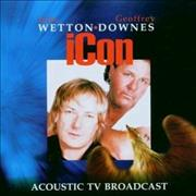 Click here for more info about 'John Wetton - Icon - Acoustic TV Broadcast'