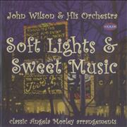 Click here for more info about 'John Wilson Orchestra - Soft Lights & Sweet Music'