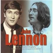 Click here for more info about 'John Lennon - John Lennon: The Illustrated Biography'