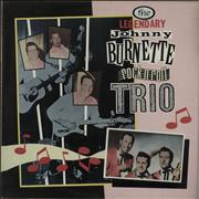 Click here for more info about 'The Legendary Johnny Burnette Rock N Roll Trio'