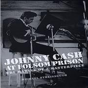 Click here for more info about 'Johnny Cash - At Folsom Prison - The Making Of A Masterpece'