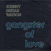 Click here for more info about 'Johnny Guitar Watson - Gangster Of Love'